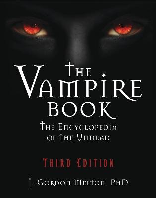 The Vampire Book - J. Gordon Melton