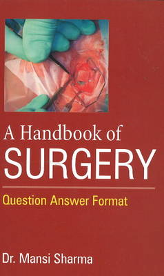 Handbook of Surgery - Dr Mansi Sharma