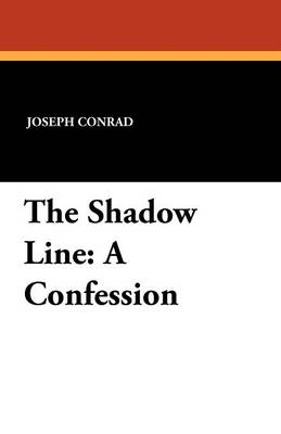 The Shadow Line - Joseph Conrad