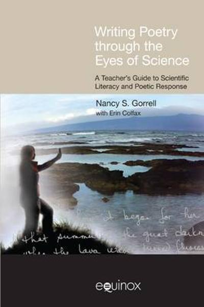 Writing Poetry Through the Eyes of Science - Nancy Gorrell