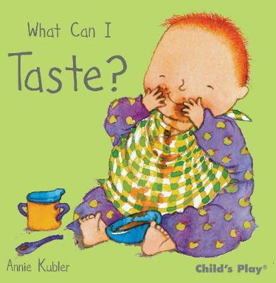 What Can I Taste? - Annie Kubler