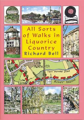 All Sorts of Walks in Liquorice Country - Richard Bell