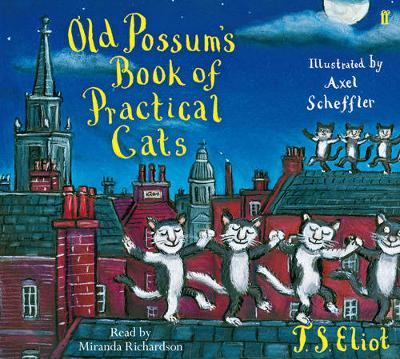 Old Possum's Book of Practical Cats - T. S. Eliot Axel Scheffler