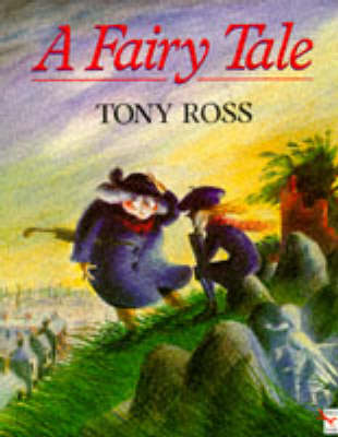 A Fairy Tale - Tony Ross