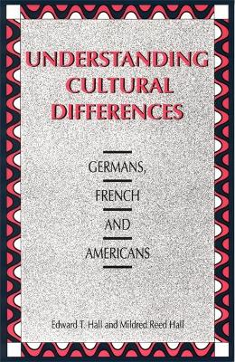 Understanding Cultural Differences - Edward T. Hall