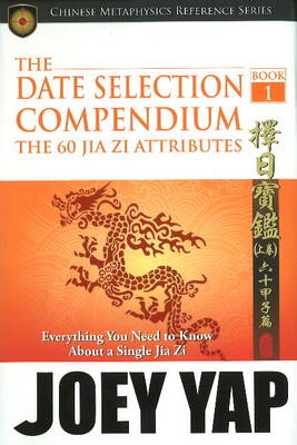 Date Selection Compendium - Joey Yap