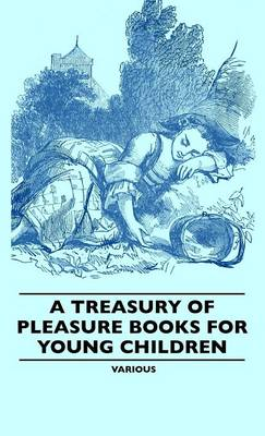 A Treasury Of Pleasure Books For Young Children - Various