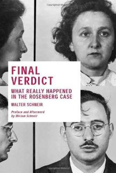 Final Verdict - Walter Schneir