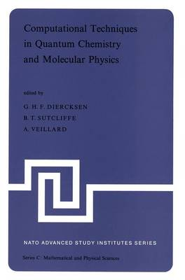 Computational Techniques in Quantum Chemistry and Molecular Physics - Geerd H. F. Diercksen