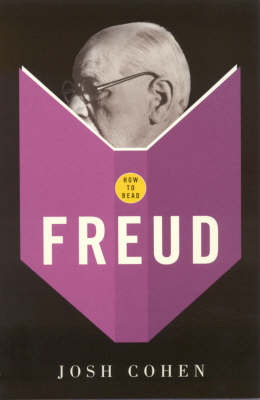 How To Read Freud - Josh Cohen