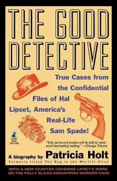 The Good Detective - Patricia Holt