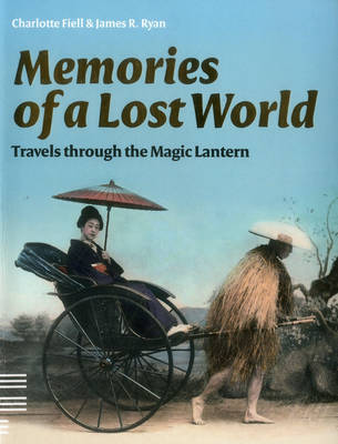 Memories of a Lost World - Charlotte Fiell