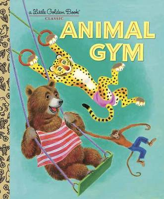 Animal Gym - Beth Greiner Hoffman