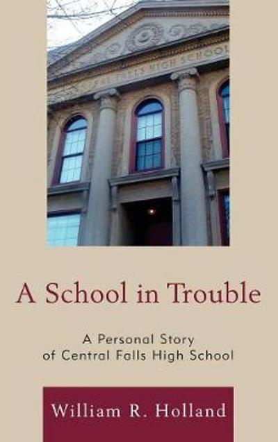 A School in Trouble - William R. Holland
