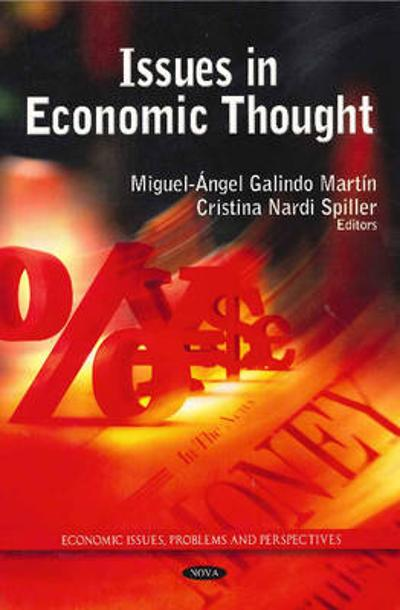 Issues in Economic Thought - Miguel Angel Galindo Martin