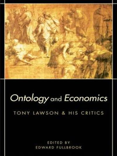 Ontology and Economics - Edward Fullbrook