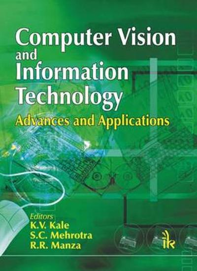 Computer Vision and Information Technology - K. V. Kale