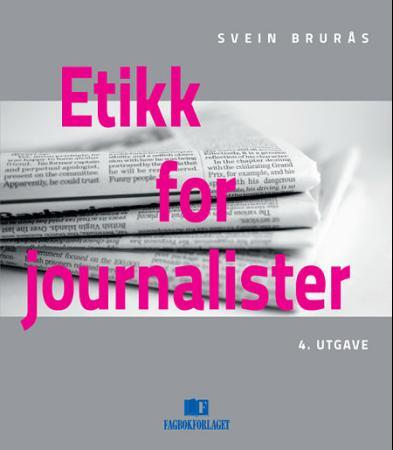 Etikk for journalister - Svein Brurås