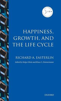Happiness, Growth, and the Life Cycle - Richard A. Easterlin