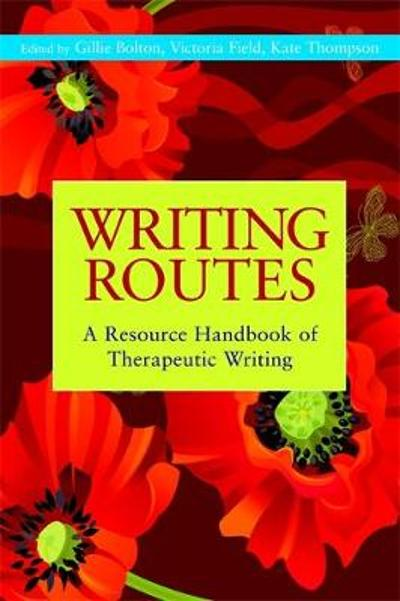 Writing Routes - Gillie Bolton