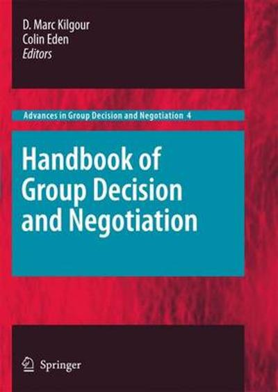 Handbook of Group Decision and Negotiation - D. Marc Kilgour