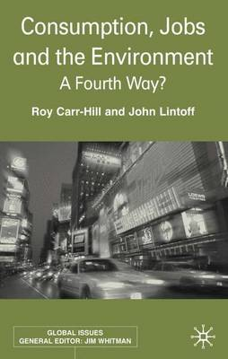 Consumption, Jobs and the Environment - Roy Carr-Hill