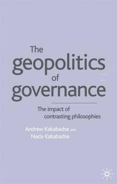 Geopolitics of Governance - A. Kakabadse