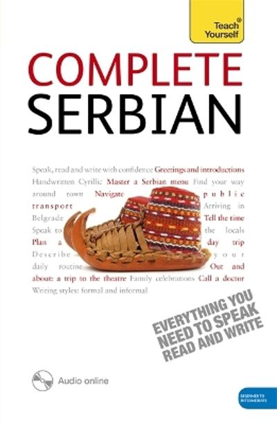 Complete Serbian Beginner to Intermediate Book and Audio Course - David Norris