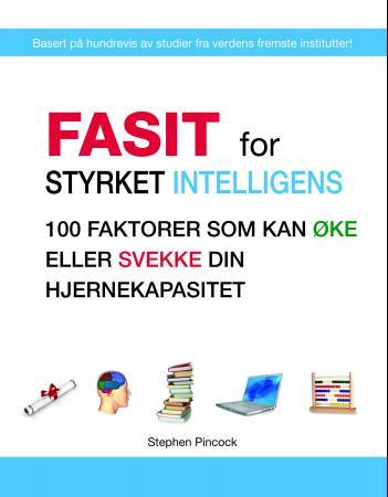 Fasit for styrket intelligens - Stephen Pincock Tom Thorsteinsen