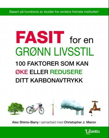 Fasit for en grønn livsstil - Alex Shimo-Barry