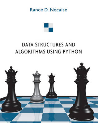 Data Structures and Algorithms Using Python - Rance D. Necaise