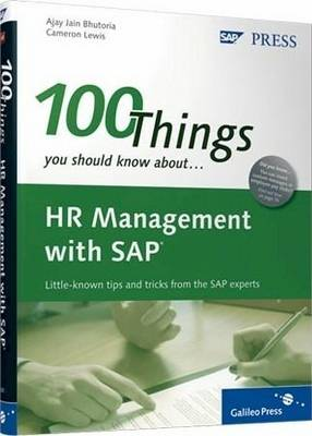 100 Things You Should Know About SAP ERP HCM - A. Bhutoria