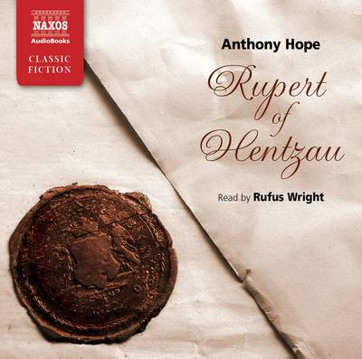 Rupert of Hentzau - Anthony Hope