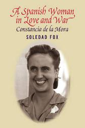Spanish Woman in Love & War - Soledad Fox