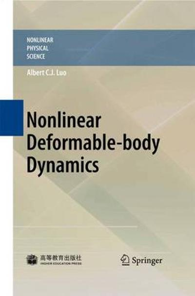 Nonlinear Deformable-body Dynamics - Albert C. J. Luo