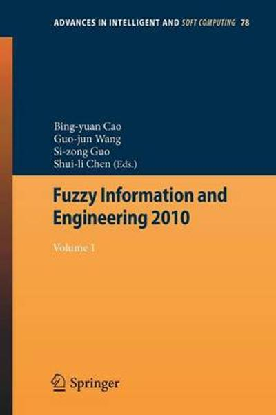 Fuzzy Information and Engineering 2010 - Bing-Yuan Cao