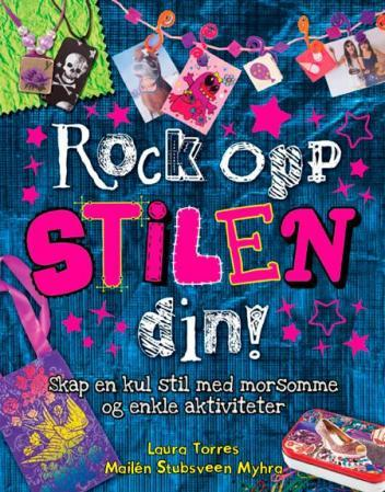 Rock opp stilen din! - Laura Torres