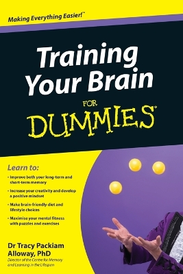 Training Your Brain For Dummies -