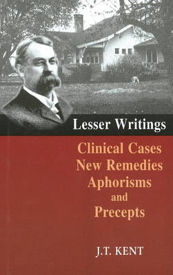 Lesser Writings - James Tyler Kent