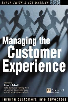 Managing the Customer Experience - Shaun Smith