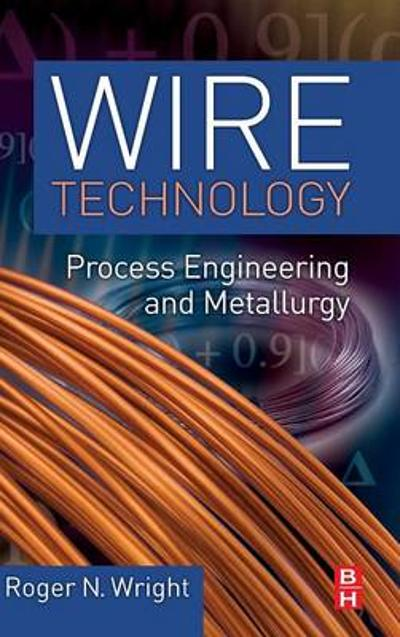 Wire Technology - Roger N. Wright