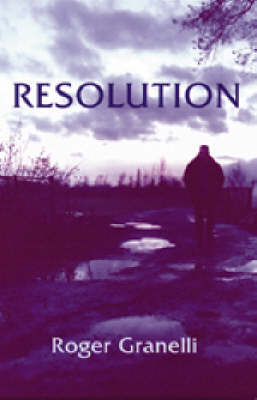 Resolution - Roger Granelli