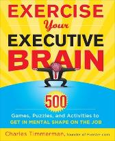 Exercise Your Executive Brain - Charles Timmerman