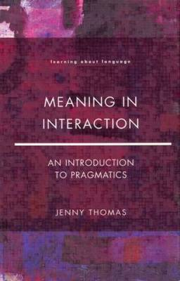 Meaning in Interaction - Jenny A. Thomas