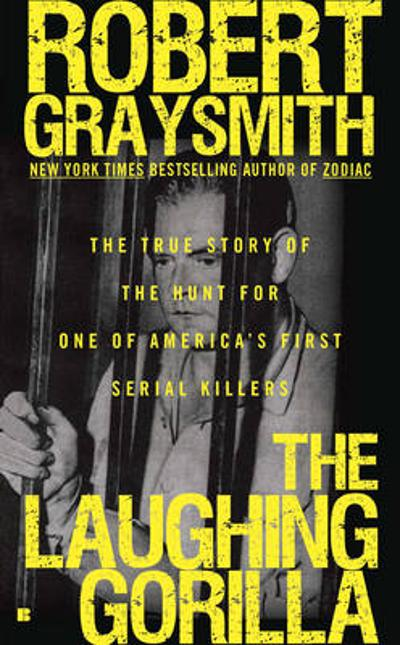 The Laughing Gorilla - Robert Graysmith