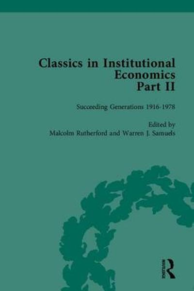 Classics in Institutional Economics, Part II - Warren J. Samuels