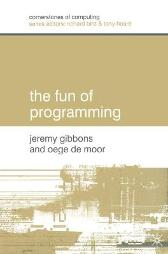 The Fun of Programming - Jeremy Gibbons Oege De Moor
