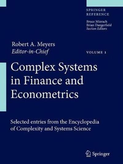 Complex Systems in Finance and Econometrics - Robert A. Meyers