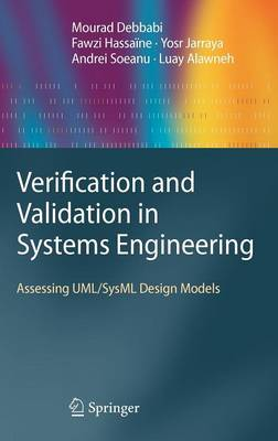 Verification and Validation in Systems Engineering - Mourad Debbabi