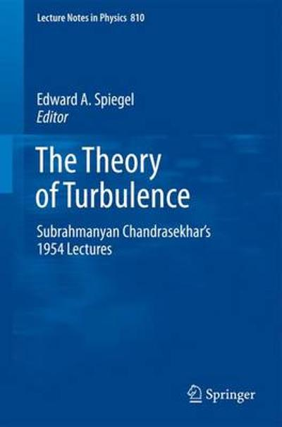 The Theory of Turbulence - Edward A. Spiegel